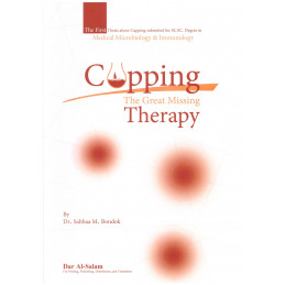 Cupping Therapy The Great Missing Therapy by Dr Sahbaa M Bondok