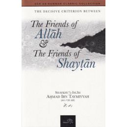 Friends of Allah and the Friends of Shaytan