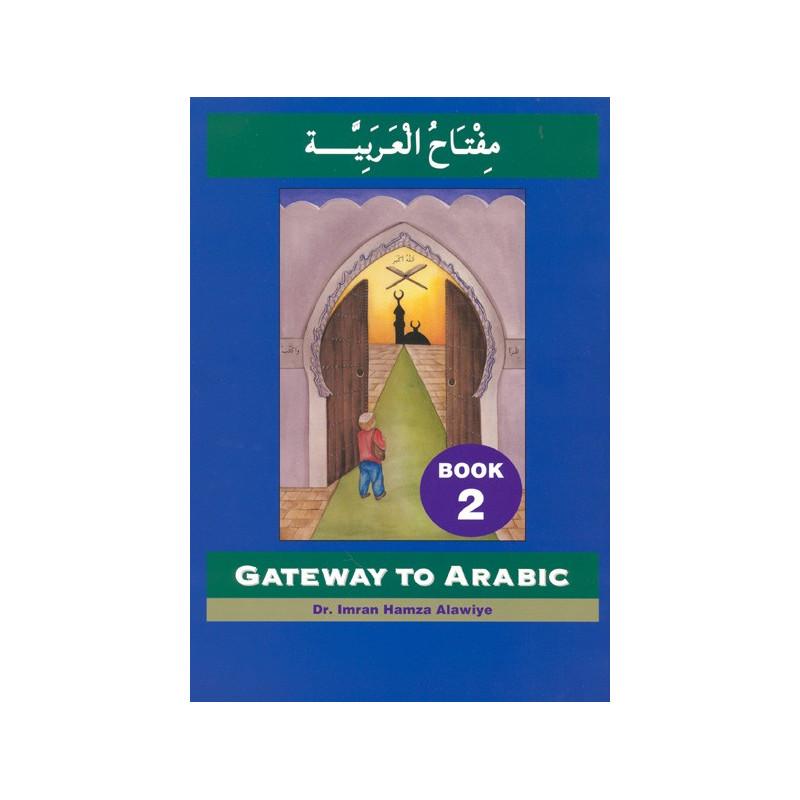 Gateway to Arabic Book 2