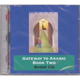 Gateway to Arabic Book Two Audio CD