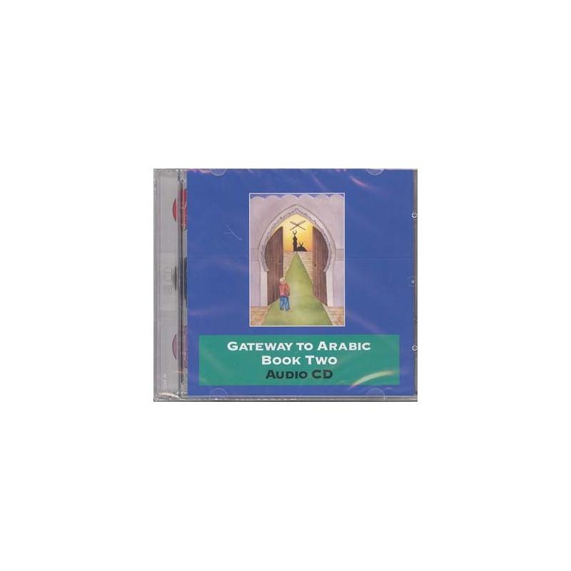 Gateway to Arabic Book Two Audio CD