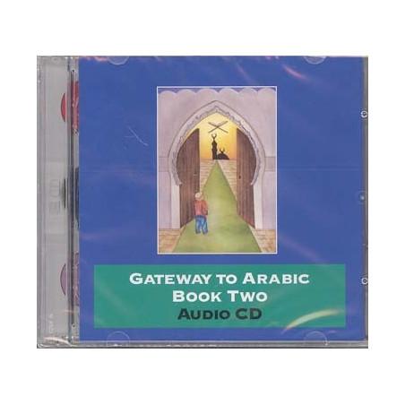 Gateway to Arabic Book 2 on Audio CD