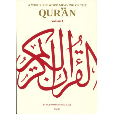 A Word for Word Meaning of the Quran three Volume JIMAS