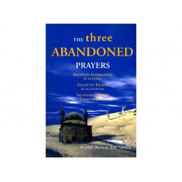 The Three Abandoned Prayers