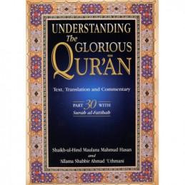Understanding the Glorious Quran