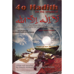 40 Hadith on the Virtues of La Ilaaha Illallaah
