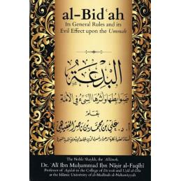 Al Bidah Its General Rules and Evil Effects