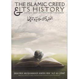 The Islamic Creed and Its History