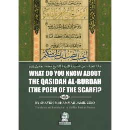 What Do You Know About The Qasidah al-Burdah The Poem