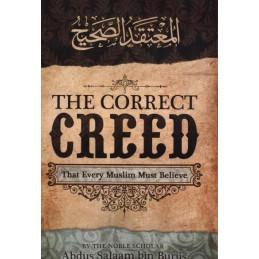 The Correct Creed by Shaikh Abdus Salaam Bin Burjis