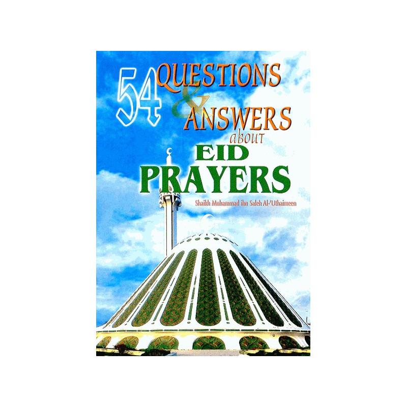 54 Questions and Answers About Eid Pray