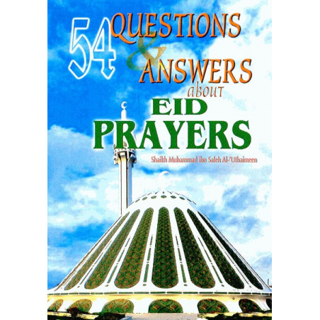 54 Questions and Answers About Eid Prayer