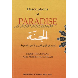 Descriptions of Paradise From The Quraan and Sunnah