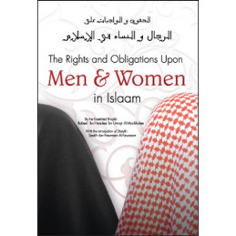 The Rights and Obligations Upon Men and Women in Islaam
