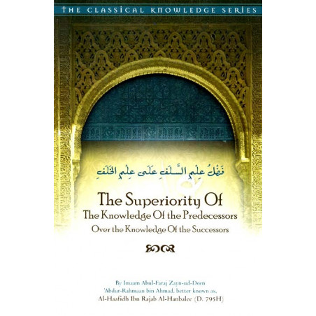 The Superiority of the Knowledge of the Predecessors