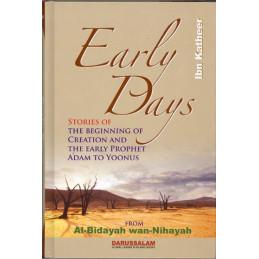 Early Days from Al Bidayah Wan Nihayah By Hafiz Ibn Kathir