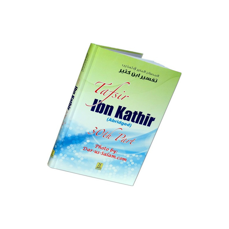 Tafsir Ibn Kathir Abridged Juzz 30th Part HB New