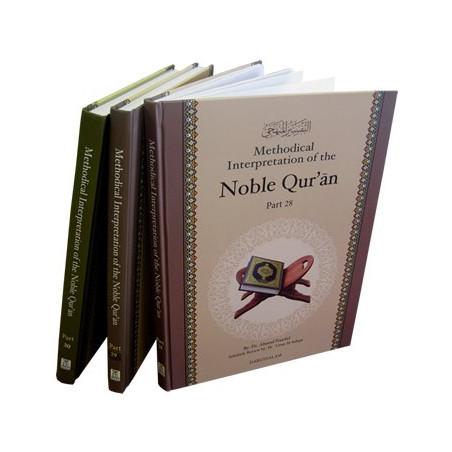 Methodical Interpretation of the Noble Quran Part 28 29 30
