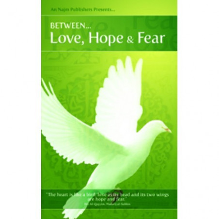 Between Love Hope and Fear