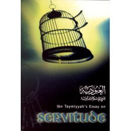 Ibn Taymiyyahs Essay on Servitude