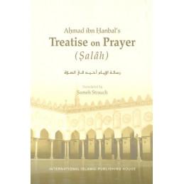 Ahmad ibn Hanbals Treatise on Prayer Salah