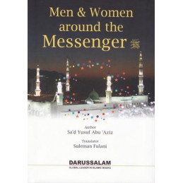 Men and Women Around The Messenger