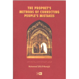 The Prophets Methods for Correcting Peoples Mistakes HB