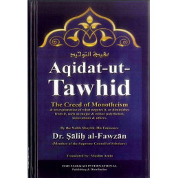 Aqidat ut Tawhid The Creed of Monotheism HB