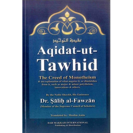 Aqidat ut Tawhid The Creed of Monotheism SoftCover