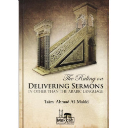 The ruling on Delivering sermons in other than Arabic