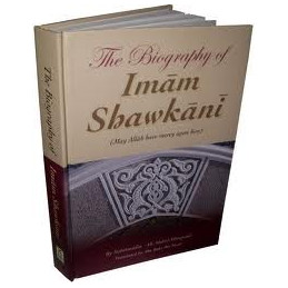 The Biography of Imaam Shawkani