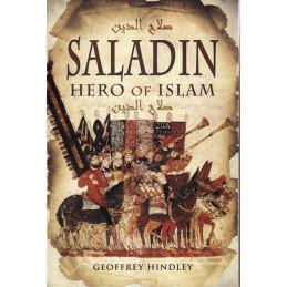 Saladin Hero of Islam.  By Geoffrey Hindley