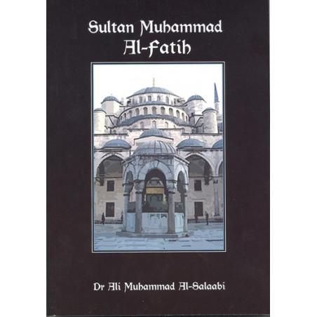 Sultan Muhammed Al Fatih