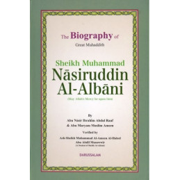 The Biography of Muhammad Nasiruddin Al Albani