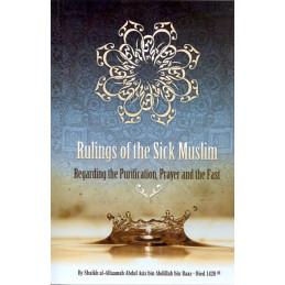Rulings of the Sick Muslim regarding Purification Prayer Fast