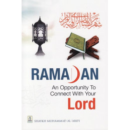 Ramadan an Opportunity to connect with your lord