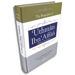 Biography of Uthman Ibn Affan (Dhun Noorayn)