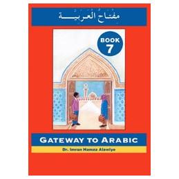 Gateway to Arabic Book Seven