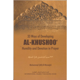 33 Ways of Developing al-khushoo in Prayer