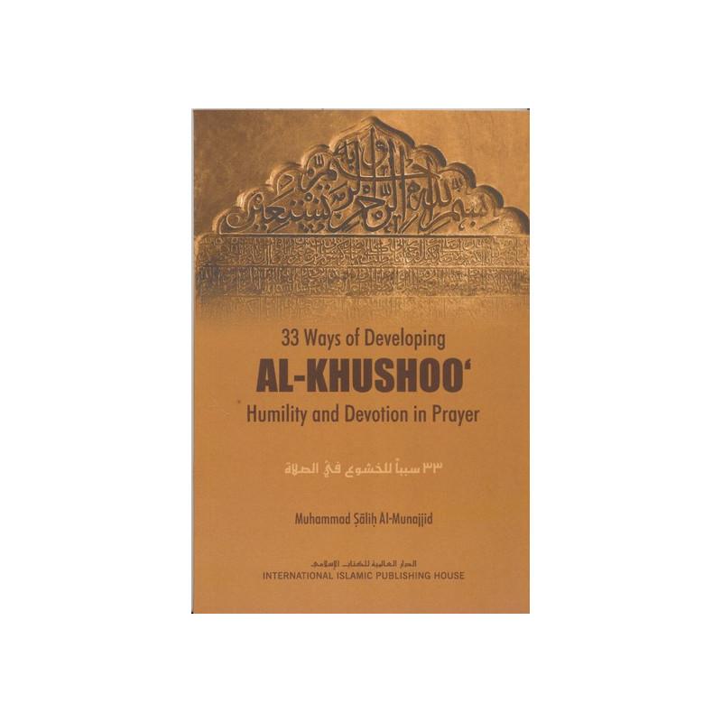 33 Ways of Developing al-khushoo in Prayer