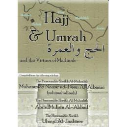 Hajj, Umrah and the Virtues of Madinah