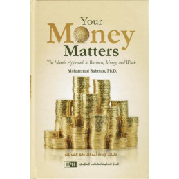 Your Money Matters by Mohammed Rahman, Ph.D