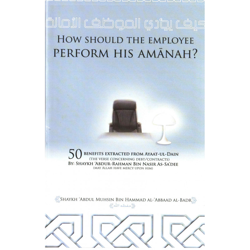 How should the employee perform his amanah
