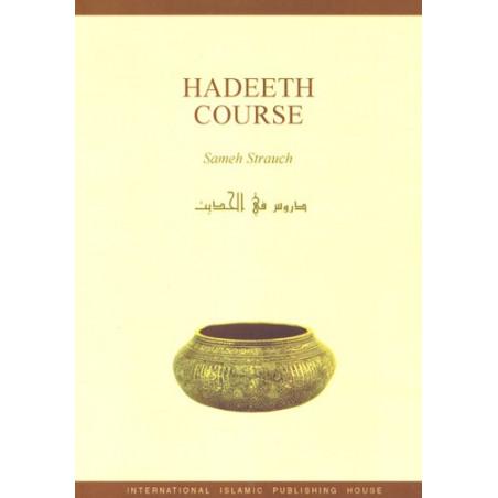 Hadeeth Course Sameh Strauch