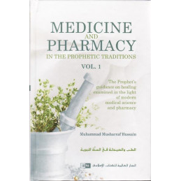 Medicine and Pharmacy in the Prophetic Traditions