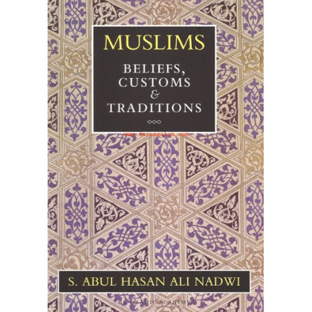 Muslims Beliefs Customs and Traditions