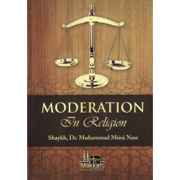 Moderation In Religion