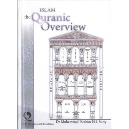 Islam The Quranic Overview