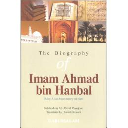 The Biography of Imam Ahmed Bin Hanbal