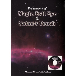 Treatment of Magic, Evil Eye and Satans Touch